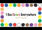 The Colors Song By ELF Learning - Color Songs for Kindergarten - ELF Kids | Recurso educativo 756629
